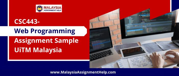 CSC443- Web Programming Assignment Sample UiTM Malaysia