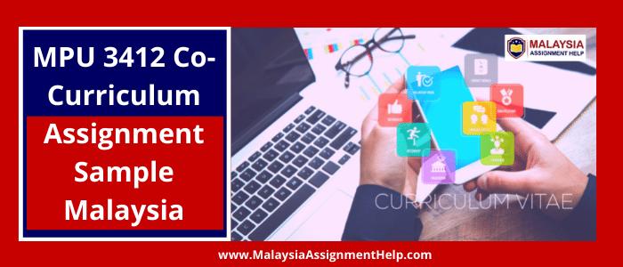 MPU 3412 Co-curriculum assignment sample Malaysia