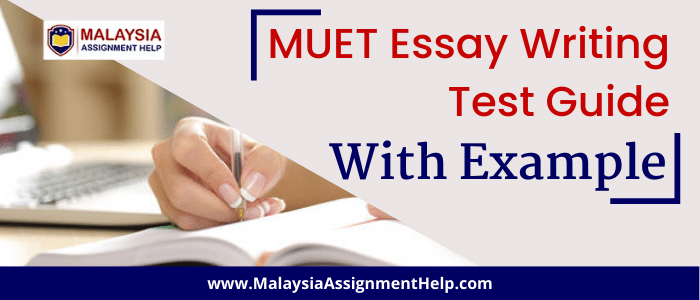 MUET Essay Writing Test Guide with Example