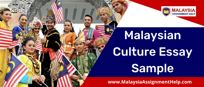 Malaysian Culture Essay Sample