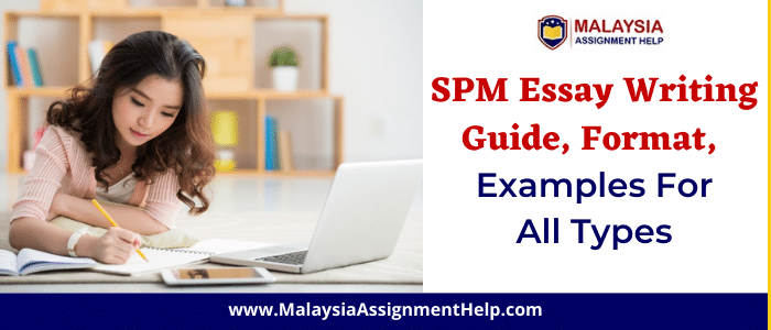 SPM Essay Writing Guide, Format, Examples for All Types